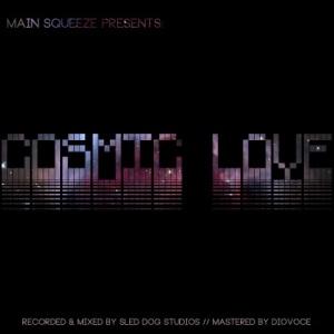 Cosmic Love - Main Squeeze